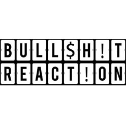 BullShitReaction